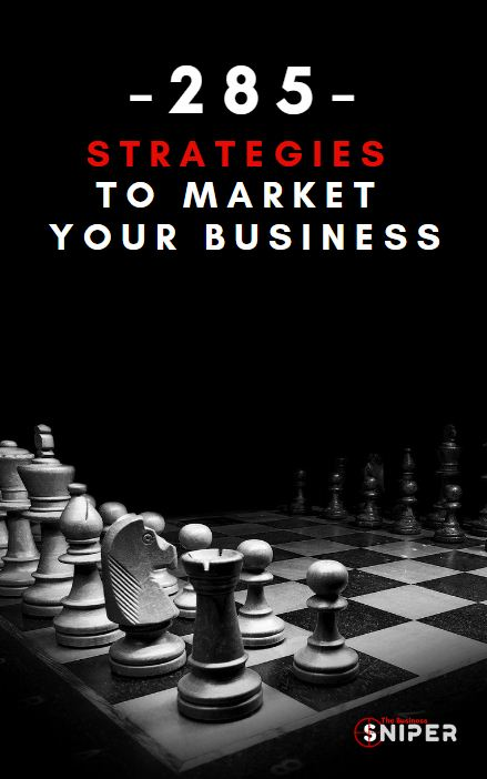 285 Strategies To Market and Promote Your Business